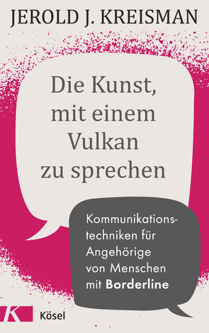 Die Kunst, mit einem Vulkan zu sprechen von Autenrieth,  Silvia, Kreisman,  Jerold J.