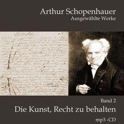 Die Kunst, Recht zu behalten von Gehringer,  Thomas, Schopenhauer,  Arthur