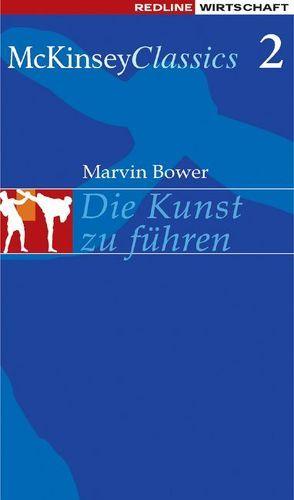Die Kunst zu führen von Bower,  Marvin