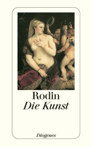Die Kunst von Gsell,  Paul, Rodin,  Auguste