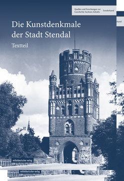 Die Kunstdenkmale der Stadt Stendal von Sachsen-Anhalt e.V.,  Historische Kommission für