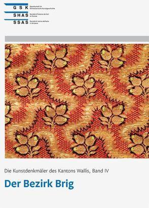 Die Kunstdenkmäler des Kantons Wallis, Band IV von Kuonen Ackermann,  Carmela