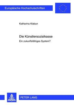 Die Künstlersozialkasse von Klabun,  Katharina