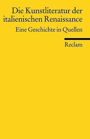 Die Kunstliteratur der italienischen Renaissance von Pfisterer,  Ulrich