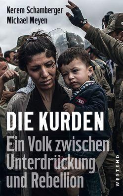 Die Kurden von Meyen,  Michael, Schamberger,  Kerem