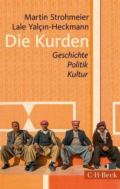 Die Kurden von Strohmeier,  Martin, Yalçin-Heckmann,  Lale