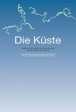 Die Küste 76/2009 von Kuratorium für Forschung im Küsteningenieurwesen