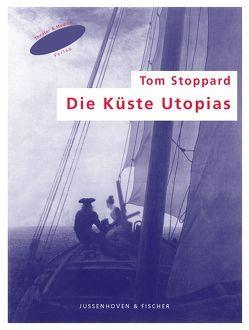 Die Küste Utopias von Fischer,  Helmar Harald, Kehlmann,  Daniel, Schröder,  Wolf Christian, Stoppard,  Tom