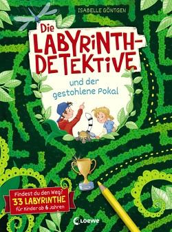 Die Labyrinth-Detektive und der gestohlene Pokal von Göntgen,  Isabelle
