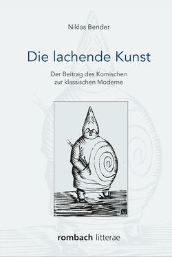 Die lachende Kunst von Bender,  Niklas