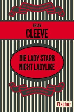 Die Lady starb nicht ladylike von Cleeve,  Brian, Spitzer,  Gretel