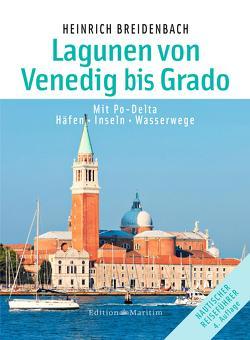 Die Lagunen von Venedig bis Grado von Breidenbach,  Heinrich