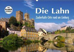 Die Lahn – Zauberhafte Orte rund um Limburg (Wandkalender 2019 DIN A2 quer)