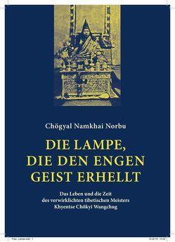 Die Lampe, die den engen Geist erhellt von Chögyal Namkhai Norbu