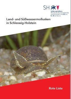 Die Land- und Süßwassermollusken Schleswig-Holsteins-Rote Liste