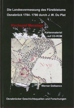 Die Landesvermessung des Fürstbistums Osnabrück 1784 – 1790 durch J.W. Du Plat von Delbanco,  Werner