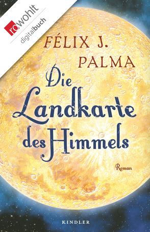 Die Landkarte des Himmels von Palma,  Félix J., Zurbrüggen,  Willi