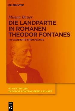 Die Landpartie in Romanen Theodor Fontanes von Bauer,  Milena