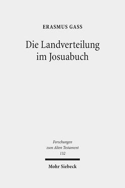 Die Landverteilung im Josuabuch von Gaß,  Erasmus
