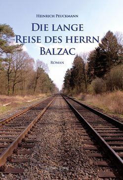 Die lange Reise des Herrn Balzac von Peuckmann,  Heinrich
