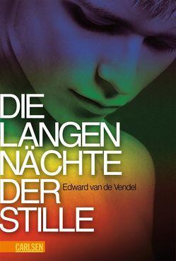 Die langen Nächte der Stille von Erdorf,  Rolf, van de Vendel,  Edward