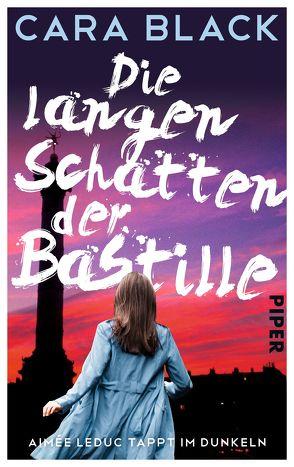 Die langen Schatten der Bastille von Black,  Cara, Ebnet,  Karl-Heinz