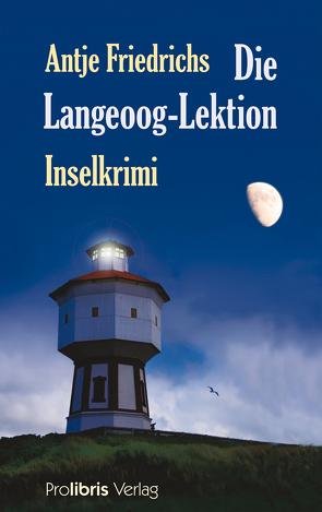 Die Langeoog Lektion von Friedrichs,  Antje