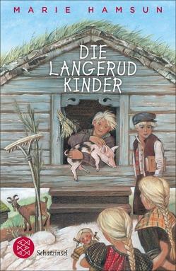 Die Langerudkinder von Angermann,  Sophie, Friedrichson,  Sabine, Hamsun,  Marie, Keel,  Aldo, Sandmeier,  J.