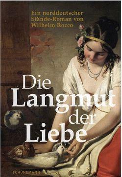 Die Langmut der Liebe von Rocco,  Wilhelm, Schloendorff,  Rita