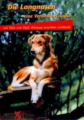 Die Langnasen – eine Verhaltensstudie von Leidhold,  Joachim