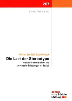 Die Last der Stereotype von Gümbel,  Michael, Nielbock,  Sonja