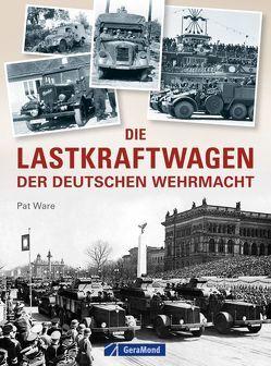 Die Lastkraftwagen der deutschen Wehrmacht von Lüdeke,  Alexander, Ware,  Pat