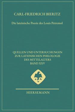 Die lateinische Poesie des Louis Petremol von Bieritz,  Carl-Friedrich