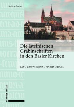 Die lateinischen Grabinschriften in den Basler Kirchen von Pronay,  Andreas