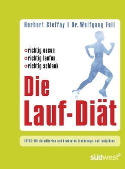 Die Lauf-Diät von Feil,  Wolfgang, Steffny,  Herbert