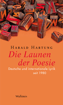 Die Launen der Poesie von Detering,  Heinrich, Hartung,  Harald
