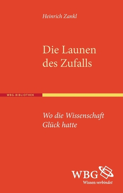 Die Launen des Zufalls von Zankl,  Heinrich