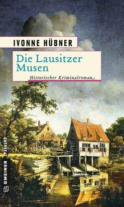 Die Lausitzer Musen von Hübner,  Ivonne