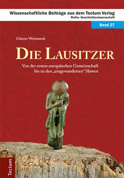 Die Lausitzer von Wermusch,  Günter