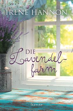 Die Lavendelfarm von Hannon,  Irene, Lutz,  Silvia