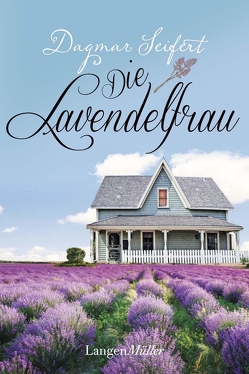 Die Lavendelfrau von Seifert,  Dagmar