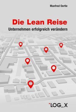 Die Lean Reise von Oertle,  Manfred