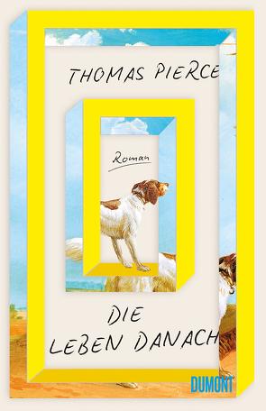 Die Leben danach von Hanekamp,  Tino, Pierce,  Thomas