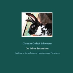 Die Leben der Anderen von Gerlach-Schweitzer,  Christina