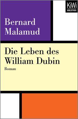 Die Leben des William Dubin von Hasenclever,  Walter, Malamud,  Bernard