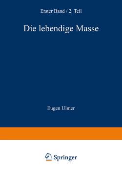 Die Lebendige Masse von Wassermann,  Wilhelm v.
