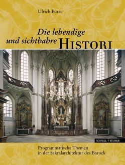 Die lebendige und sichtbahre Histori von Fürst,  Ulrich