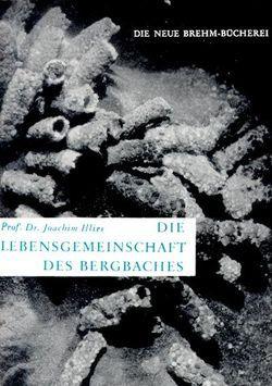 Die Lebensgemeinschaft des Bergbaches von Illies,  Joachim