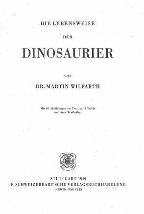 Die Lebensweise der Dinosaurier von Wilfarth,  Martin