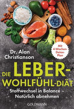 Die Leber-Wohlfühl-Diät von Christianson,  Alan, Kuhlmann-Krieg,  Susanne